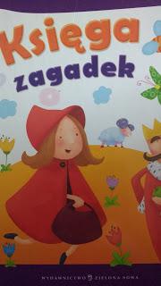 """To, co matka czyta dzieciom na dobranoc, """"Księga zagadek"""" Marcin Przewoźniak, Wydawnictwo Zielona Sowa"""