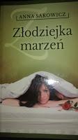 """To, co matka czyta dla relaksu na dobranoc – """"Złodziejka Marzeń"""", Anna Sakowicz"""