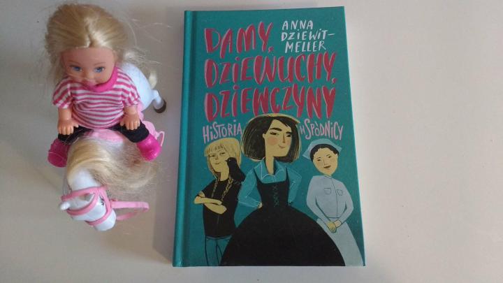 """Dzieciom na dobranoc – """"Damy, dziewuchy, dziewczyny, Historia w spódnicy"""", Anna Dziewit-Meller, Znak Emotikon"""