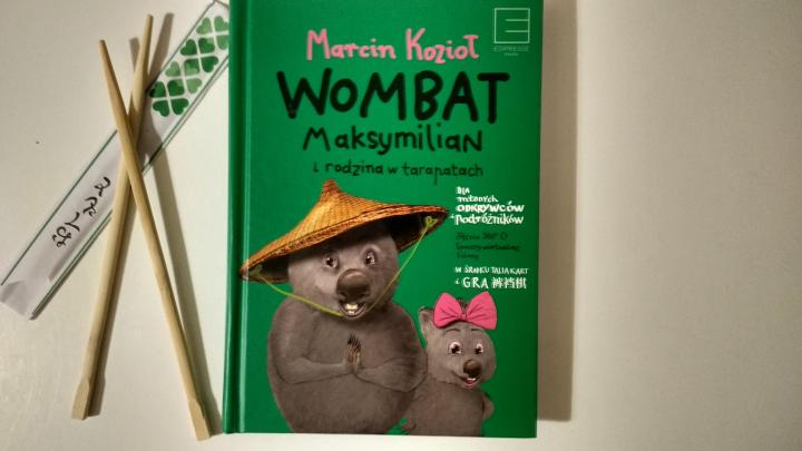 Dzieciom na dobranoc – Wombat Maksymilian i rodzina w tarapatach, Marcin Kozioł; Edipresse Książki