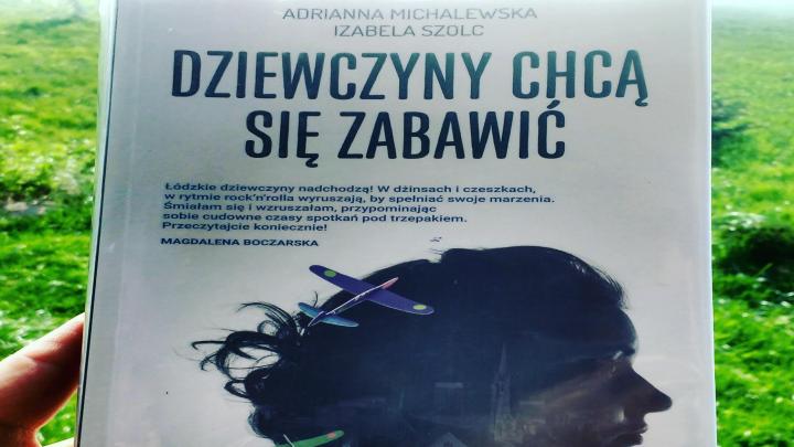 """Na dobranoc – """"Dziewczyny chcą się zabawić"""", A. Michalewska, I. Szolc; Wydawnictwo Muza"""
