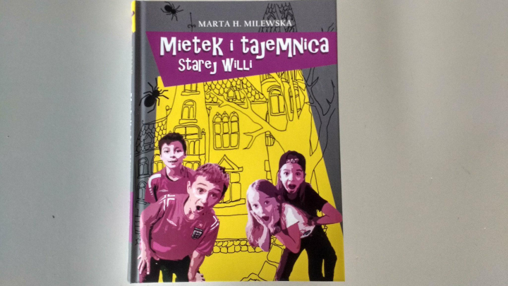 Na dzień dobry – Mietek i tajemnica starej willi, Marta H. Milewska, Dreams Wydawnictwo