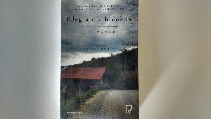 """Na dobranoc – """"Elegia dla bidoków"""", J.D.Vance, Wydawnictwo Marginesy"""