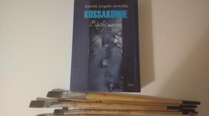 """Na dobranoc – """"Kossakowie, Biały mazur"""" J.Jurgała-Jureczka, Wyd Zysk i S-ka"""