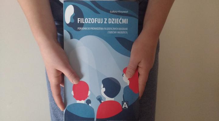 """Miłując mądrość – """"Filozofuj z dziećmi"""" Łukasz Krzywoń; Wydawnictwo Academicon"""