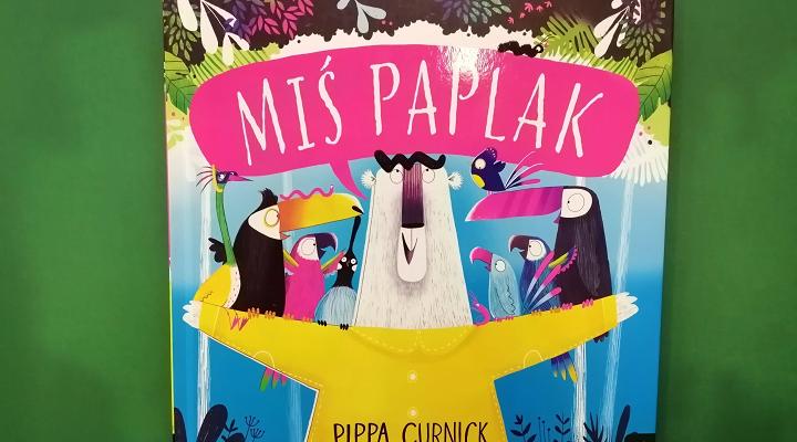 """Czy na dobranoc??? – """"Miś Paplak"""" Pippa Curnick; Wilga"""