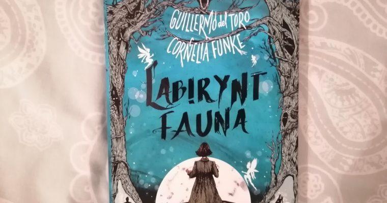 "Na dobranoc – ""Labirynt Fauna"" Guillermo del Toro, Cornelia Funke; Zysk i S-ka"
