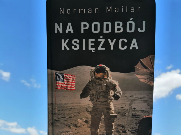 "Na dobranoc – ""Na podbój księżyca"" Norman Mailer; Zysk i S-ka Wydawnictwo"