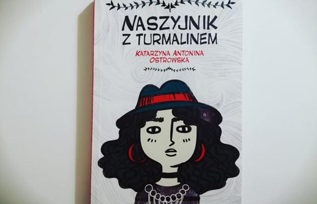 """Na dobranoc – """"Naszyjnik z turmalinem"""" Katarzyna Ostrowska; Novae Res"""
