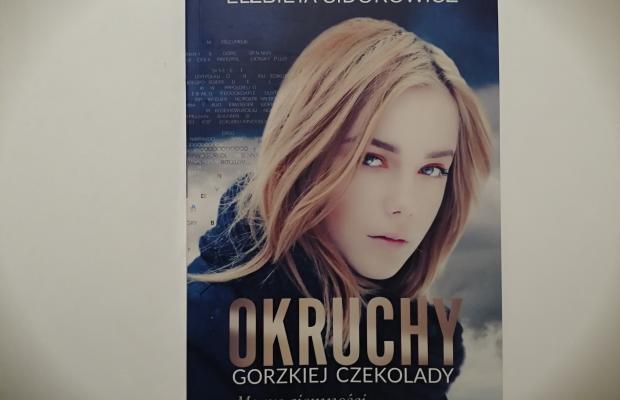"""Na dobranoc – """"Okruchy gorzkiej czekolady"""" Elżbieta Sidorowicz; Zysk i S-ka Wydawnictwo"""