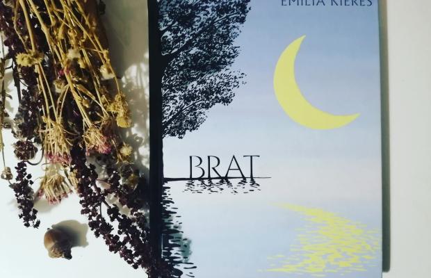 """RODZINA – """"Brat"""" Emilia Kiereś; Wydawnictwo Akapit Press"""