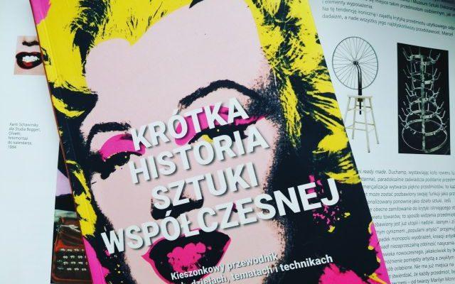 """PRZEWODNIK – """"Krótka historia sztuki współczesnej"""" Susie Hodge; ALMAPRESS"""