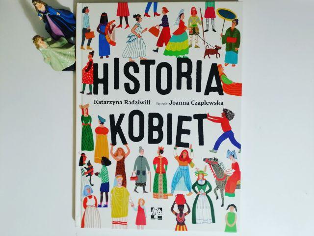 """KOBIETY – """"Historia kobiet"""" K. Radziwiłł; Wyd. Muchomor"""