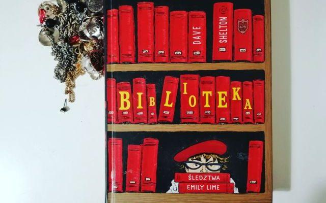 "BIBLIOTEKA- ""Biblioteka. Śledztwa Emily Lime"" D.Shelton; Dwukropek"