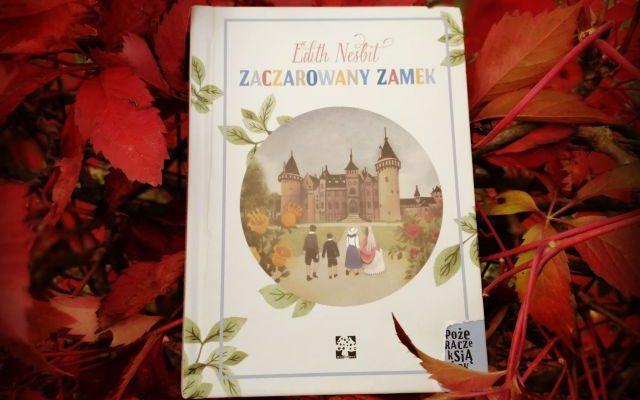 """DZIECIĘCA WYPOBRAŹNIA – """"Zaczarowany zamek"""" E. Nesbit, Muchomor"""