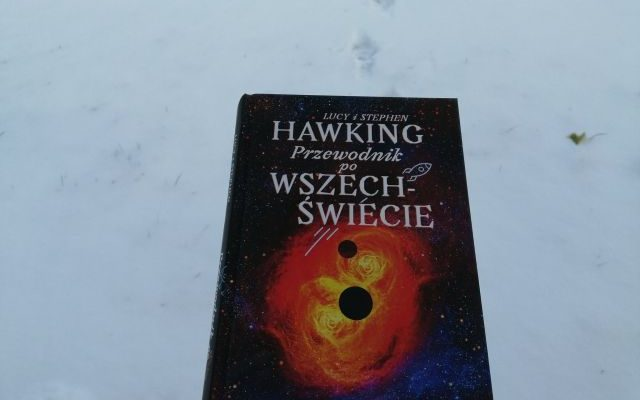 """WSZECHŚWIAT – """"Przewodnik po WSZECHŚWIECIE"""" Lucy i Stephen Hawking; Zysk i S-ka"""