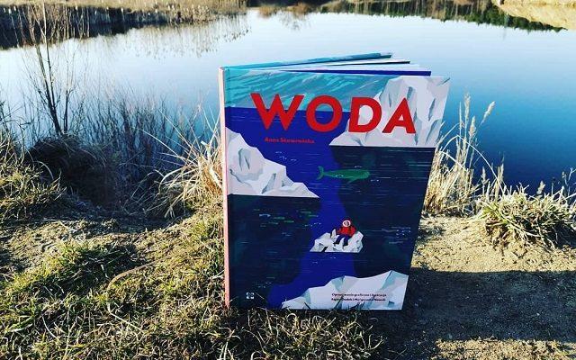 """WODA TO ŻYCIE – """"Woda"""" Anna Skowrońska; Wydawnictwo Muchomor"""