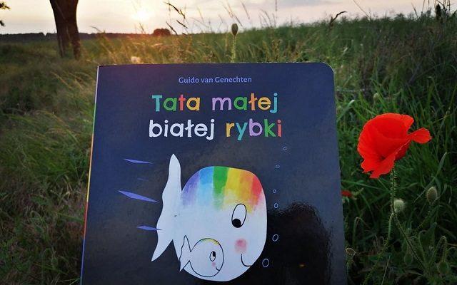"""TATA – """"Tata małej białej rybki"""" G. Genechten; Mamania"""