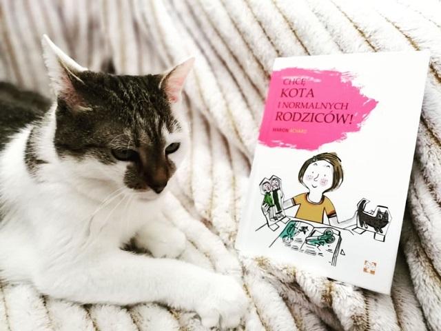 """""""Chcę kota i normalnych rodziców"""" M. Achard; Wydawnictwo Muchomor"""
