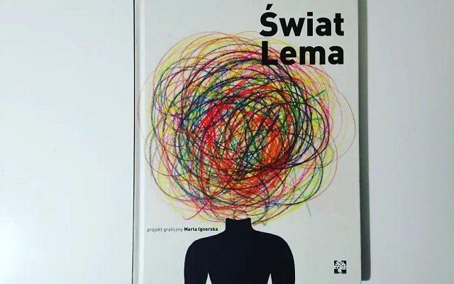 """Recenzja – """"Świat Lema"""" projekt graficzny Marta Ignerska; MUCHOMOR"""